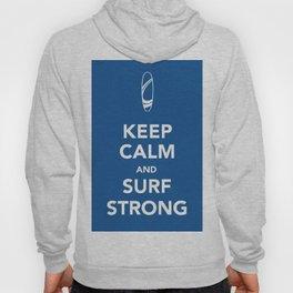 KEEP CALM SURF STRONG Hoody