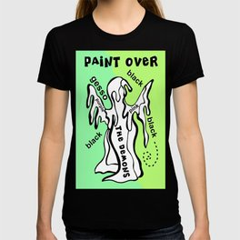 Paint Over The Demons T-shirt