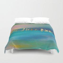 Be Here Now, Ocean Sunrise 4 Duvet Cover