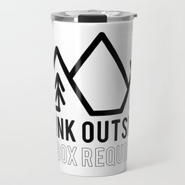 Think Outside No Box Required Travel Mug
