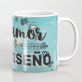 El amor es un monstruoso diseño! Coffee Mug