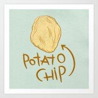 potato Art Prints featuring POTATO CHIP by Josh LaFayette