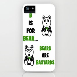 B is For Bear iPhone Case