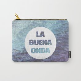 La Buena Onda (Good Vibes) Carry-All Pouch