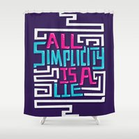 risa rodil Shower Curtains featuring All Simplicity is a Lie by Risa Rodil