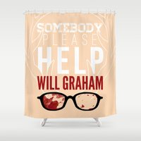 will graham Shower Curtains featuring Somebody please help Will Graham by NERVES.