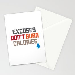 Excuses Don't Burn Calories Motivational Workout Stationery Cards
