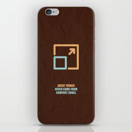 Lab No. 4 -Great Things Never Came From Comfort Zones Corporate Start-Up Quotes Poster iPhone Skin