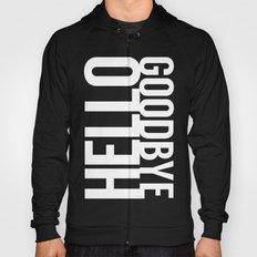 Hello Goodbye Hoody