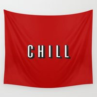chill Wall Tapestries featuring CHILL by I Love Decor