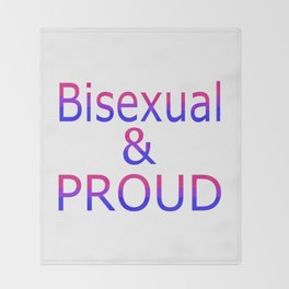 Bisexual and Proud (white bg) Throw Blanket