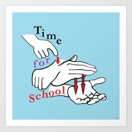 ASL Time for School Art Print