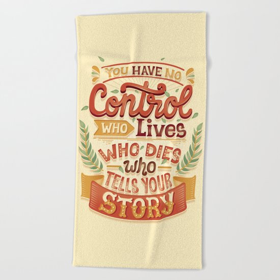Who tells your story Beach Towel