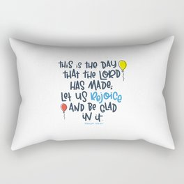This is the day Rectangular Pillow