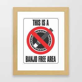 Banjo Free Zone Framed Art Print