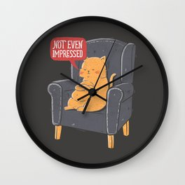 Not Even Impressed Wall Clock