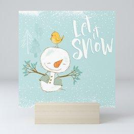 let it snow 4 Mini Art Print