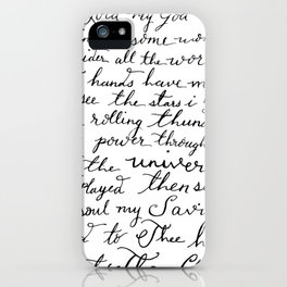 How Great Thou Art. iPhone Case