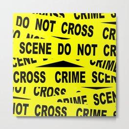 Crime Scene Tape Metal Print