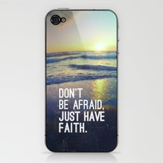 JUST HAVE FAITH iPhone & iPod Skin