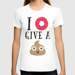 Donut Give A Sh*t Funny Quote T-shirt