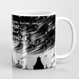 Six of Crows - Leigh Bardugo Coffee Mug