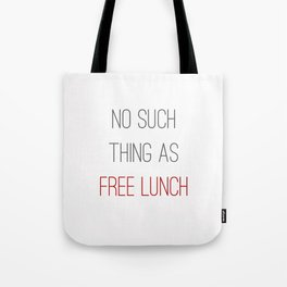 FREE LUNCH 2 Tote Bag