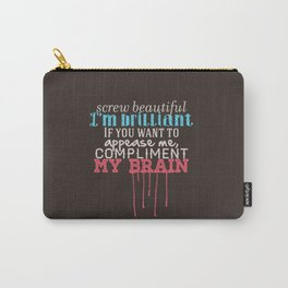 Compliment my brain Carry-All Pouch