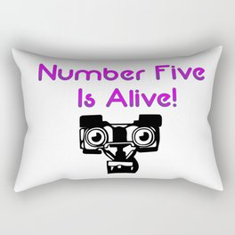 Number Five is Alive Rectangular Pillow