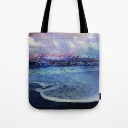 Sea Ocean quote by Longfellow Tote Bag