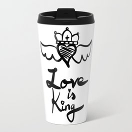Love is king Travel Mug