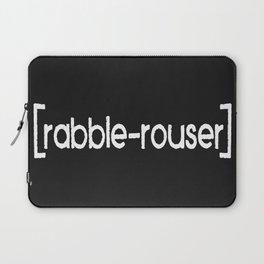 Rabble-Rouser Laptop Sleeve