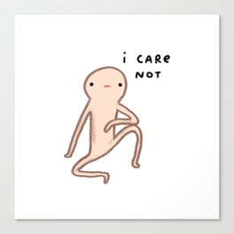 Honest Blob Cares Not Canvas Print
