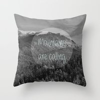 the mountains are calling Throw Pillows featuring the mountains are calling by monicamarcov