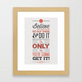 Do You Believe! Framed Art Print
