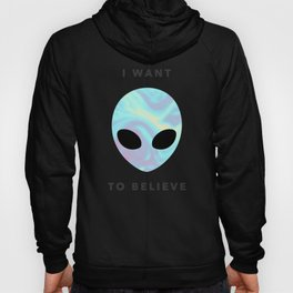 Alien baby (I want to believe) Hoody