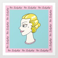 Her Ladyship (with border) by Blissikins Art Print