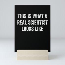 This Is What A Real Scientist Looks Like Scientist Chemist Mini Art Print