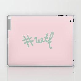 #wtf Laptop & iPad Skin