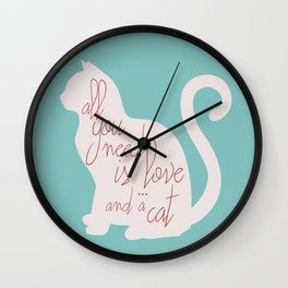 Shabby chic illustration - all you need is love (and a CAT), typography, interior design, cats, love Wall Clock