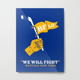WE WILL FIGHT Metal Print