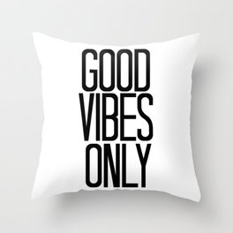 Good Vibes Only / Black And White / Art Print or Pillow Throw Pillow
