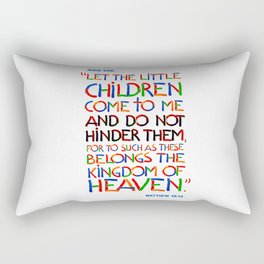 Let the little children come to me Rectangular Pillow