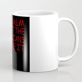 Keep Calm And Let The Electricians Handle It Coffee Mug