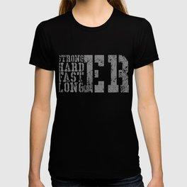 Stronger Harder Faster Longer - Sports T-shirt