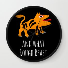What Rough Beast Wall Clock