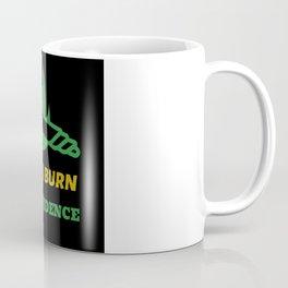 Burn the evidence joint design Coffee Mug