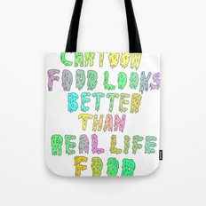 CARTOON FOOD LOOKS BETTER THAN REAL LIFE FOOD Tote Bag