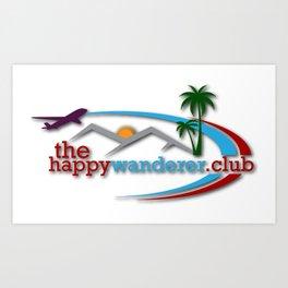 The Happy Wanderer Club Art Print