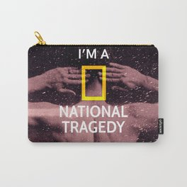 NATIONAL TRAGEDY Carry-All Pouch